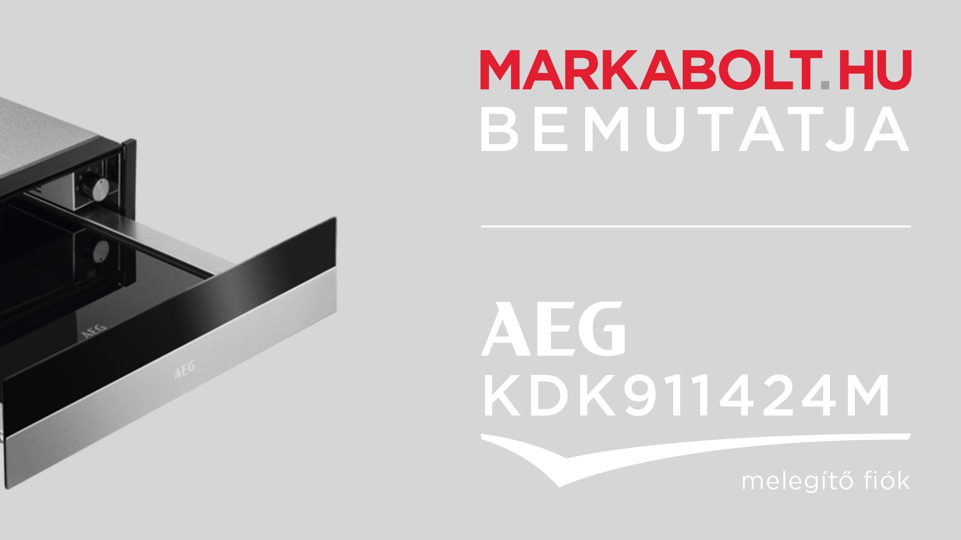 AEG KDK911424M melegen tartó fiók 139 900 Ft